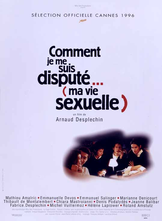383c Arnaud Desplechin   Comment je me suis disput... (ma vie sexuelle) aka My Sex Life... or How I Got Into an Argument (1996)