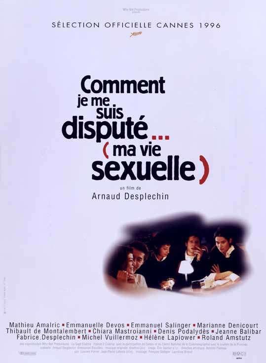 383c Arnaud Desplechin   Comment je me suis disputé... (ma vie sexuelle) aka My Sex Life... or How I Got Into an Argument (1996)
